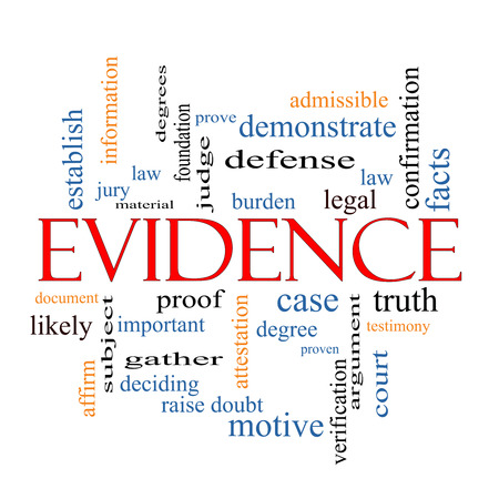 Evidence Word Cloud Concept with great terms such as proof, burden, material and more. photo
