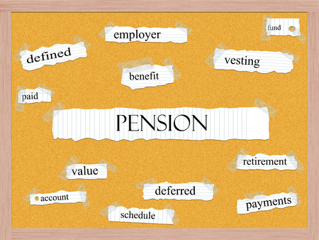 vesting: Pension Corkboard Word Concept with great terms such as fund, vesting, benefit and more.