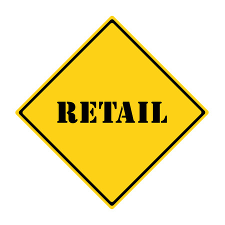 retailing: A yellow and black diamond shaped road sign with the word RETAIL making a great concept. Stock Photo