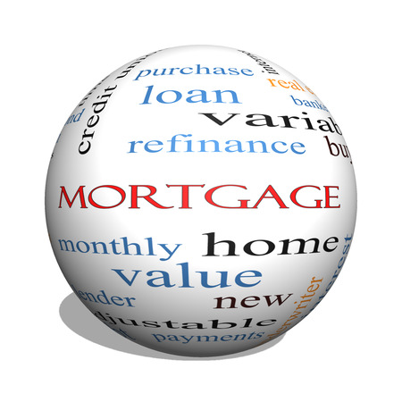 refinance: Mortgage 3D sphere Word Cloud Concept with great terms such as loan, home, banker and more.