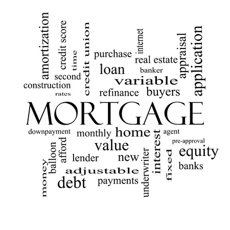 pre approval: Mortgage Word Cloud Concept in black and white with great terms such as loan, home, banker and more. Stock Photo