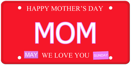 Mom written on an imitation license plate with Happy Mothers Day and We Love You photo