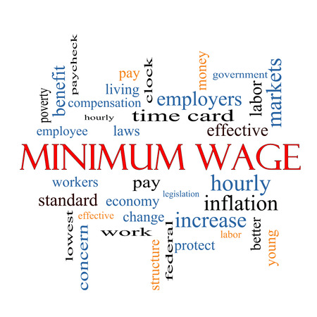 Minimum Wage Word Cloud Concept with great terms such as pay, laws, hourly, workers and more.