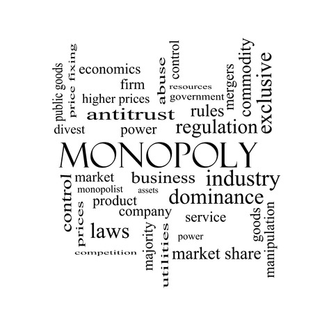 dominance: Monopoly Word Cloud Concept in black and white with great terms such as business, industry, dominance and more.