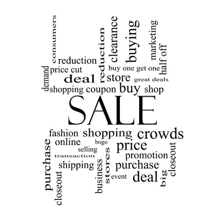 deal in: Sale Word Cloud Concept in black and white with great terms such as shopping, buy, deal and more.
