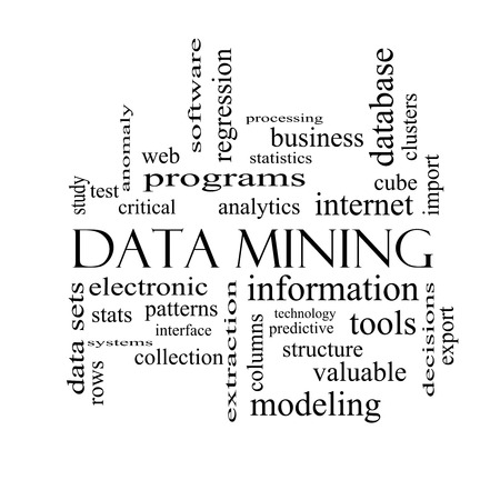 regression: Data Mining Word Cloud Concept in black and white with great terms such as analytics, internet, statistics and more.