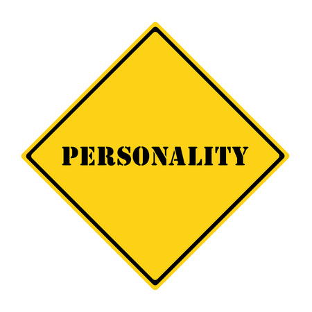 diamond shaped: A yellow and black diamond shaped road sign with the word PERSONALITY making a great concept.