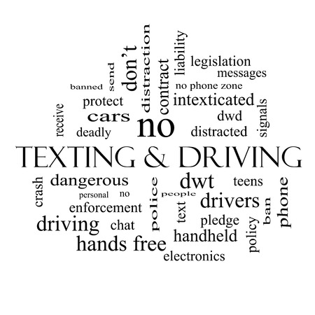 Texting and Driving Word Cloud Concept in black and white with great terms such as deadly, cars, teens and more.