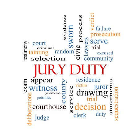 juror: Jury Duty Word Cloud Concept with great terms such as appear, serve, juror and more.