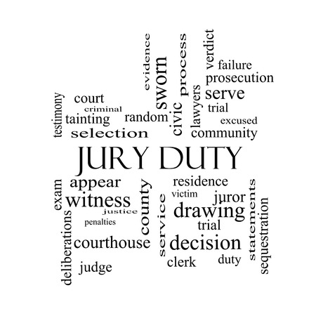 Jury Duty Word Cloud Concept in black and white with great terms such as appear, serve, juror and more.