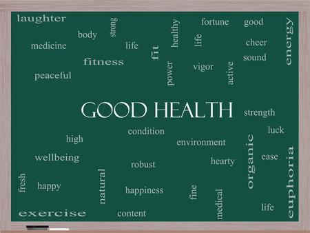 buena salud: Buena Salud Palabra Nube Concepto en una pizarra con términos tales como el bienestar, fitness, musculación y más.