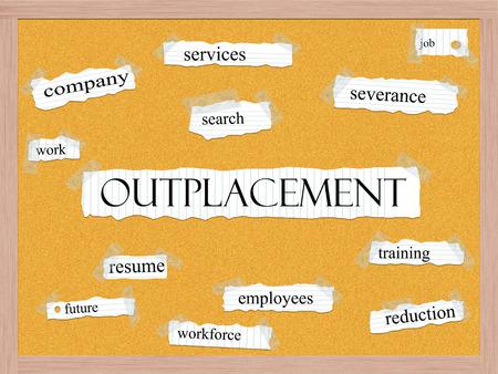 severance: Outplacement Corkboard Palabra Concepto con los t�rminos de los servicios, el trabajo, la b�squeda y m�s.