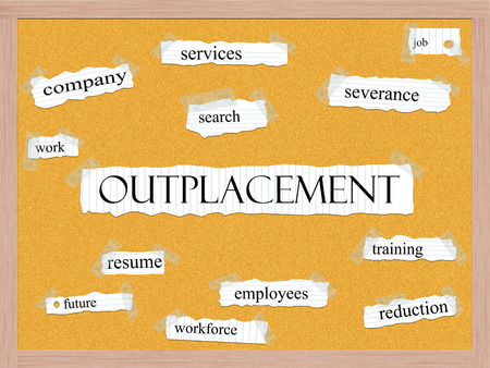 severance: Outplacement Corkboard Word Concept with great terms such as services, job, search and more.