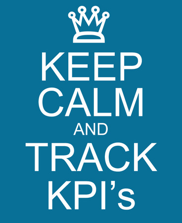 keep: Keep Calm and Track KPIs or Key Performance Indicators making a great concept. Stock Photo