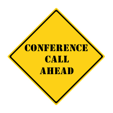 A yellow and black diamond shaped road sign with the words CONFERENCE CALL AHEAD making a great concept. 版權商用圖片