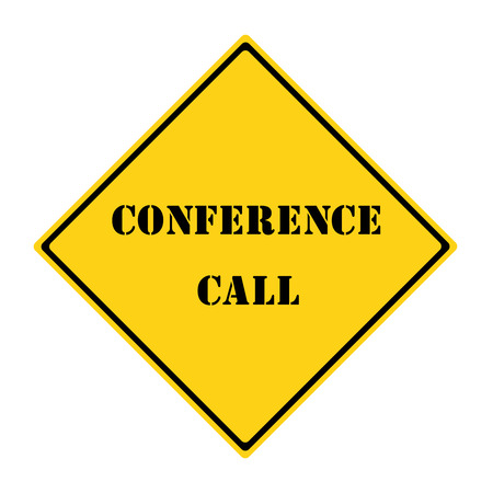 A yellow and black diamond shaped road sign with the word CONFERENCE CALL making a great concept.
