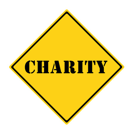 diamond shaped: A yellow and black diamond shaped road sign with the word CHARITY making a great concept.