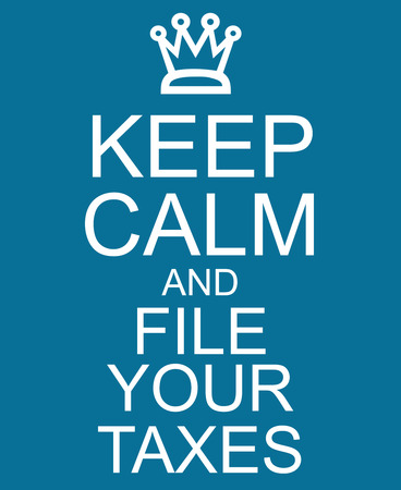Keep Calm and File Your Taxes Blue Sign with a crown making a great concept.