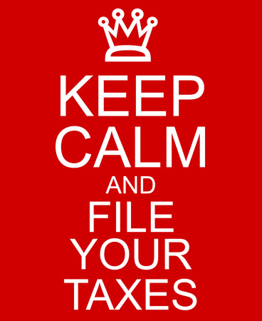 Keep Calm and File Your Taxes Red Sign with a crown making a great concept.