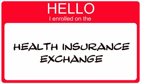 Hallo ik Ingeschreven op het Health Insurance Exchange rode naamplaatje maken van een geweldig concept.