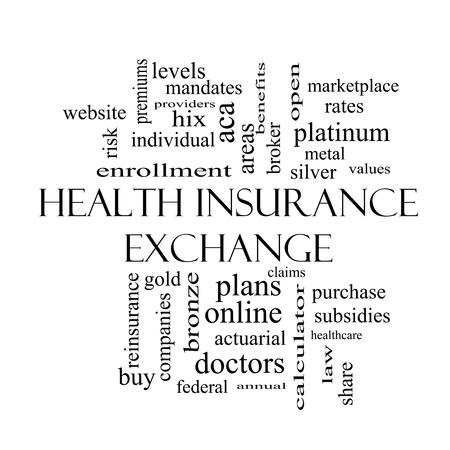 premiums: Health Insurance Exchange Word Cloud Concept in black and white with great terms such as silver, plans, levels, subsidies and more.