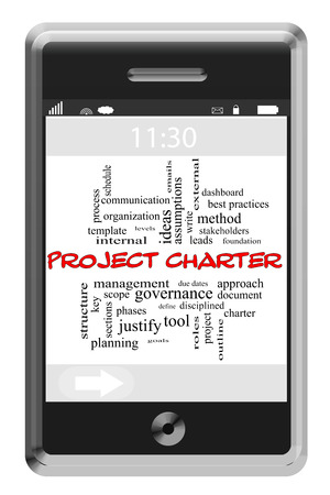 project charter: Project Charter Word Cloud Concept on a Touchscreen Phone with great terms such as leads, manage, scope and more.