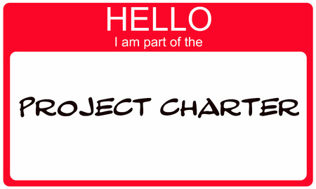 project charter: Red Hello I am part of the Project Charter name tag making a great concept