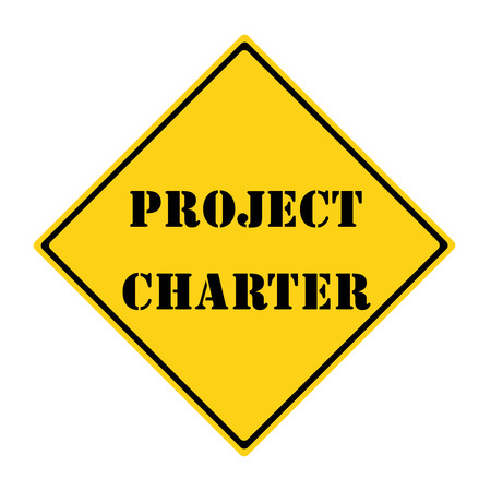 project charter: A yellow and black diamond shaped road sign with the words Project Charter making a great concept. Stock Photo