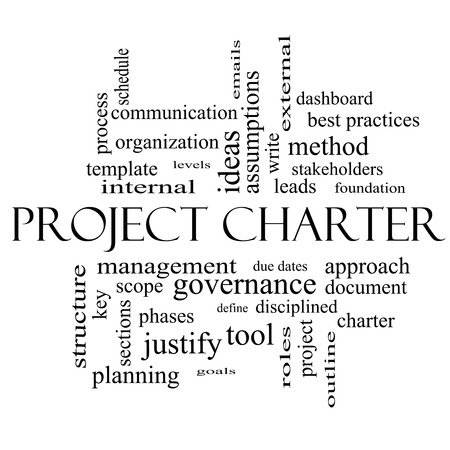 assumptions: Project Charter Word Cloud Concept in black and white with great terms such as process, leads, method and more.