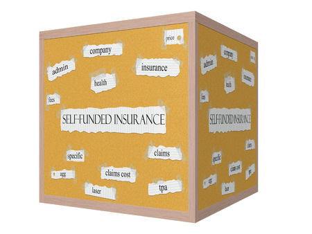 funded: Self Funded Insurance 3D Corkboard concept with great terms such as admin, specific, claims, tpa and more.