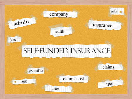 funded: Self Funded Insurance Corkboard concept with great terms such as admin, specific, claims, tpa and more. Stock Photo