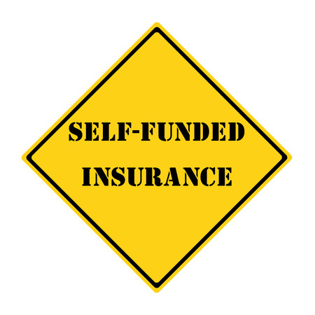 funded: Self Funded Insurance Road Sign making a great concept.