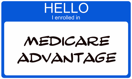 Hello I enrolled in Medciare Advantage blue name tag sticker making a great concept.