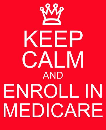 rood teken: Blijf kalm en inschrijven in Medicare rood bord