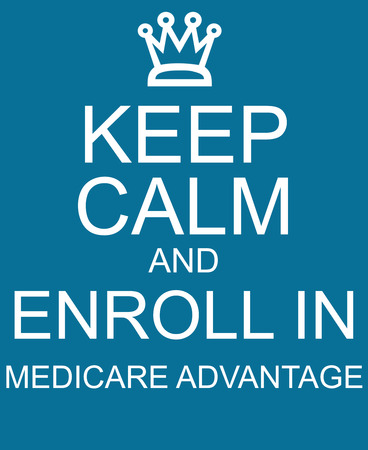 Keep Calm and Enroll in Medicare Advantage blue sign making a great concept. Stock Photo
