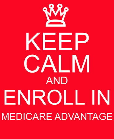 medicare: Keep Calm and Enroll in Medicare Advantage red sign Stock Photo