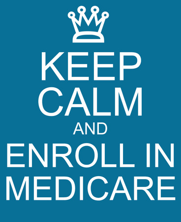 medicare: Keep Calm and Enroll in Medicare blue sign