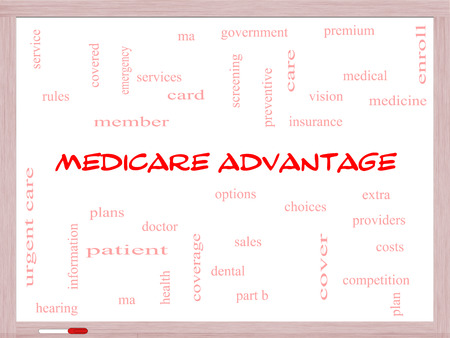 enroll: Medicare Advantage Word Cloud Concept on a Whiteboard with great terms such as premium, enroll, plan and more.