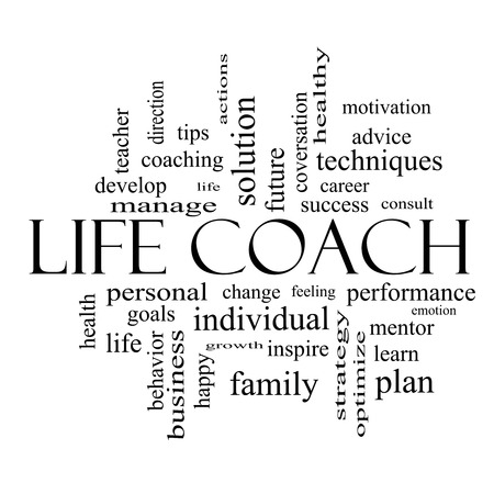 Life Coach Word Cloud Concept in black and white with great terms such as actions, goals, change and more.