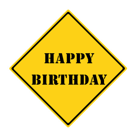 diamond shaped: A yellow and black diamond shaped road sign with the words HAPPY BIRTHDAY making a great concept. Stock Photo