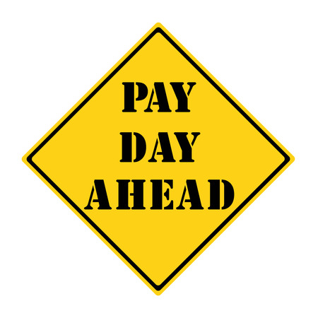 diamond shaped: A yellow and black diamond shaped road sign with the words PAY DAY AHEAD making a great concept. Stock Photo