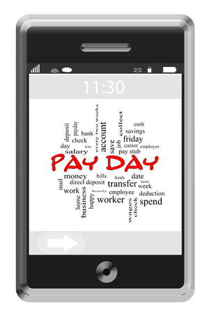 Pay Day Word Cloud Concept on a Touchscreen Phone with great terms such as wages, account, check and more.