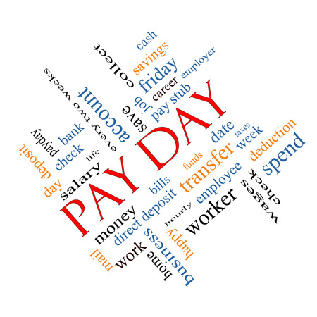 pay money: Pay Day Word Cloud Angled Concept with great terms such as deposit, account, money, work and more.