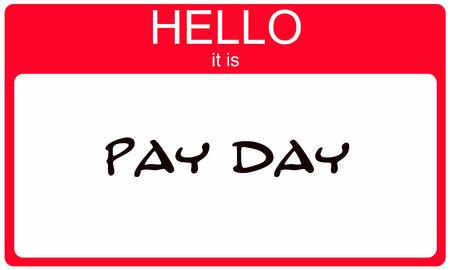 Pay Day rode Name Tag sticker maken van een geweldig concept