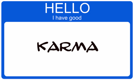 karma: Hello I have Good Karma blue name tag sticker making a great concept