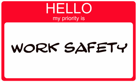 priority: Hello my priority is Work Safety red and white name tag sticker making a great concept.