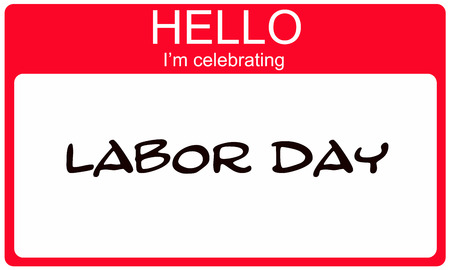 name day: Hello Im Celebrating Labor Day red name tag making a great concept