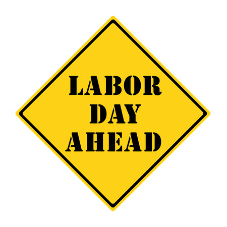 diamond shaped: A yellow and black diamond shaped road sign with the words LABOR DAY AHEAD making a great concept. Stock Photo