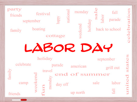 Labor Day Word Cloud Concept on a Whiteboard with great terms such as holiday, September, Monday and more.