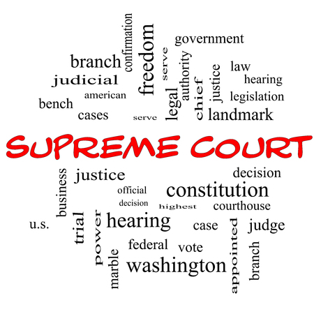 justices: Supreme Court Word Cloud Concept in red caps with great terms such as justices, federal, caes and more.